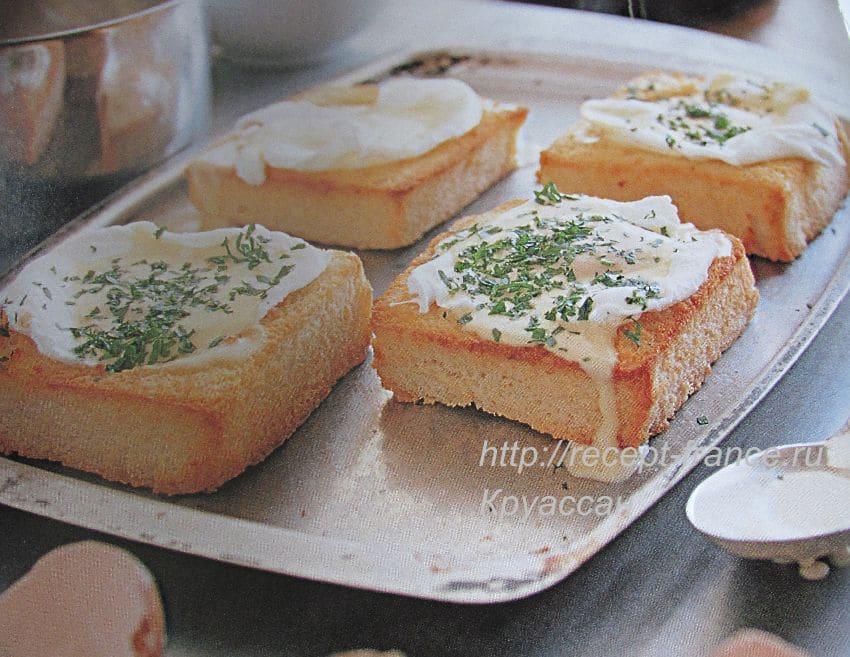 Крустады с яйцами: гренки из белого хлеба с яйцом